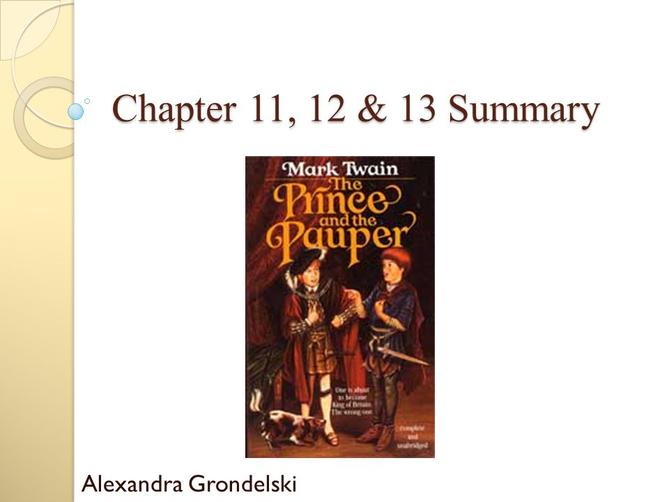 Chapter 11, 12 & 13 Summary Alexandra Grondelski