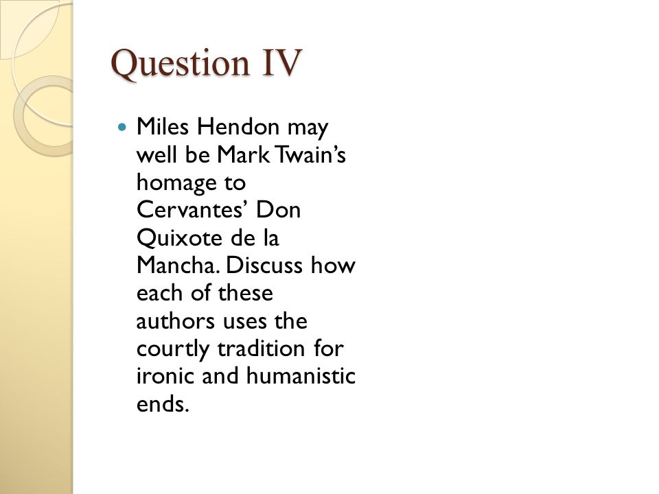Question IV
