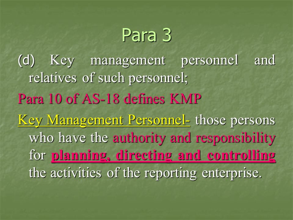 Para 3 Para 10 of AS-18 defines KMP
