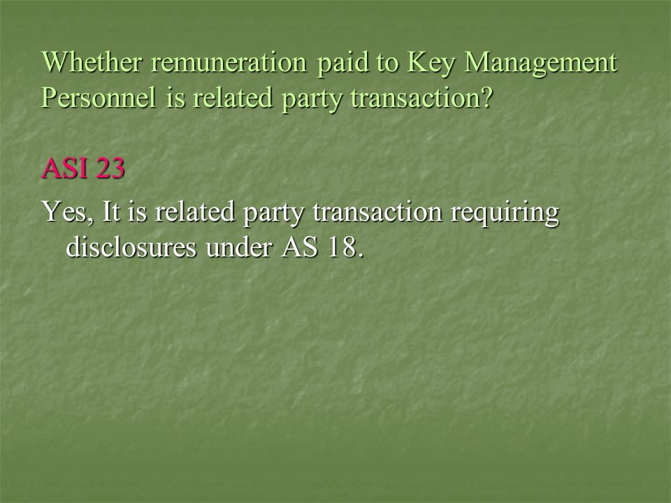 Whether remuneration paid to Key Management Personnel is related party transaction