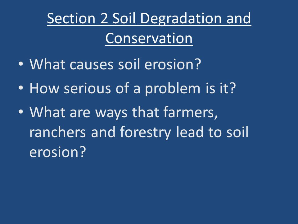 Section 2 Soil Degradation and Conservation