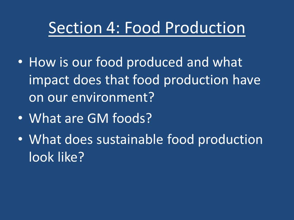 Section 4: Food Production