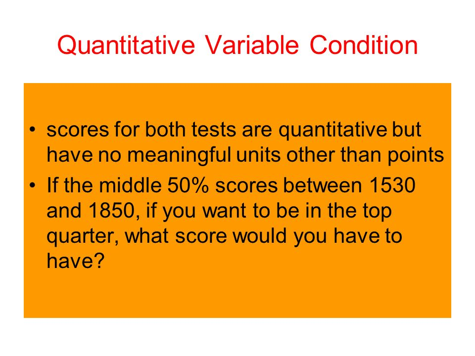 Quantitative Variable Condition