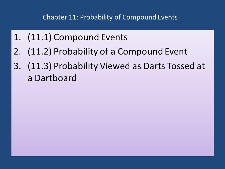 Chapter 11: Probability of Compound Events