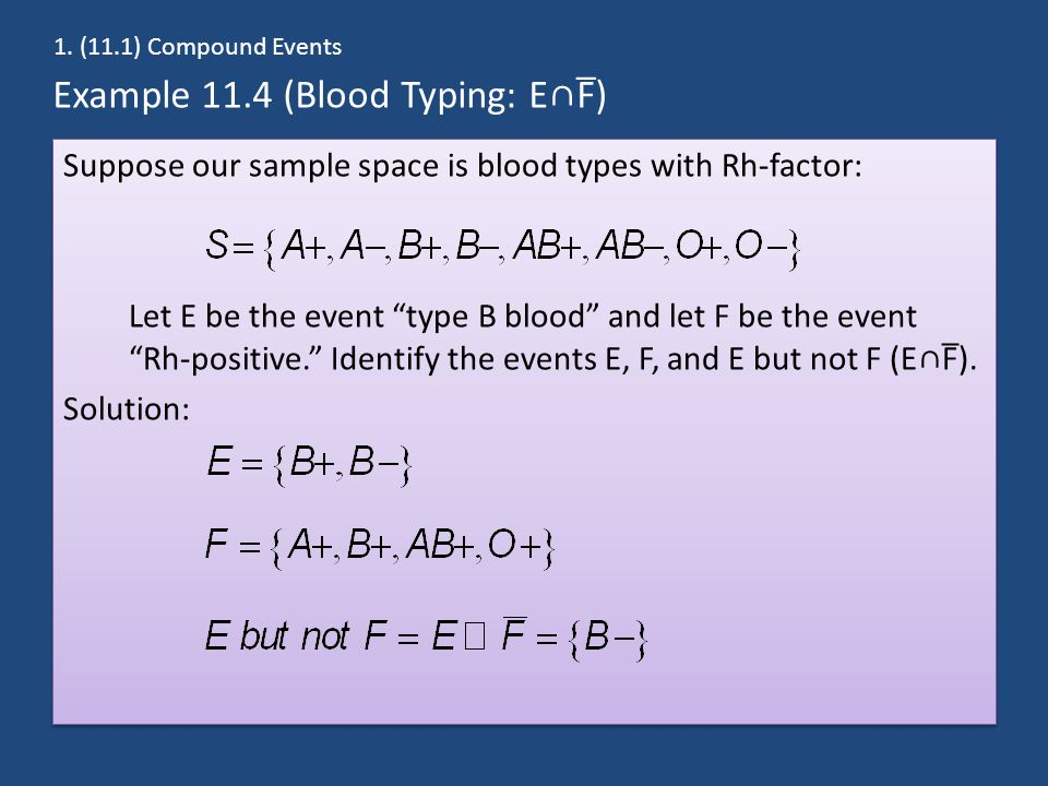Example 11.4 (Blood Typing: E∩F̅)