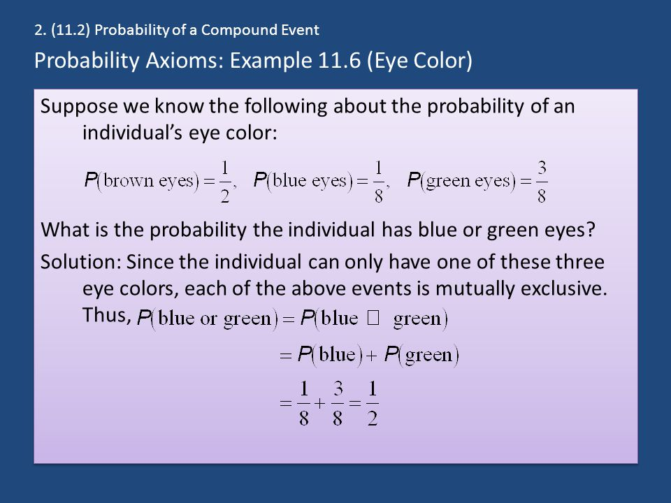 Probability Axioms: Example 11.6 (Eye Color)