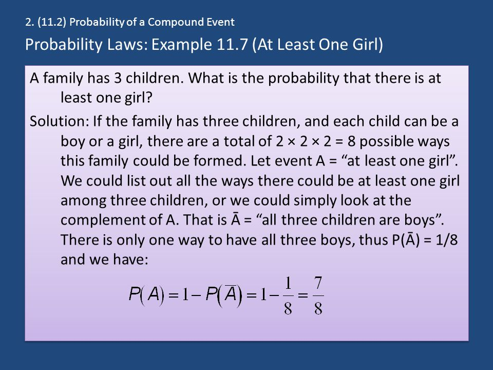 Probability Laws: Example 11.7 (At Least One Girl)