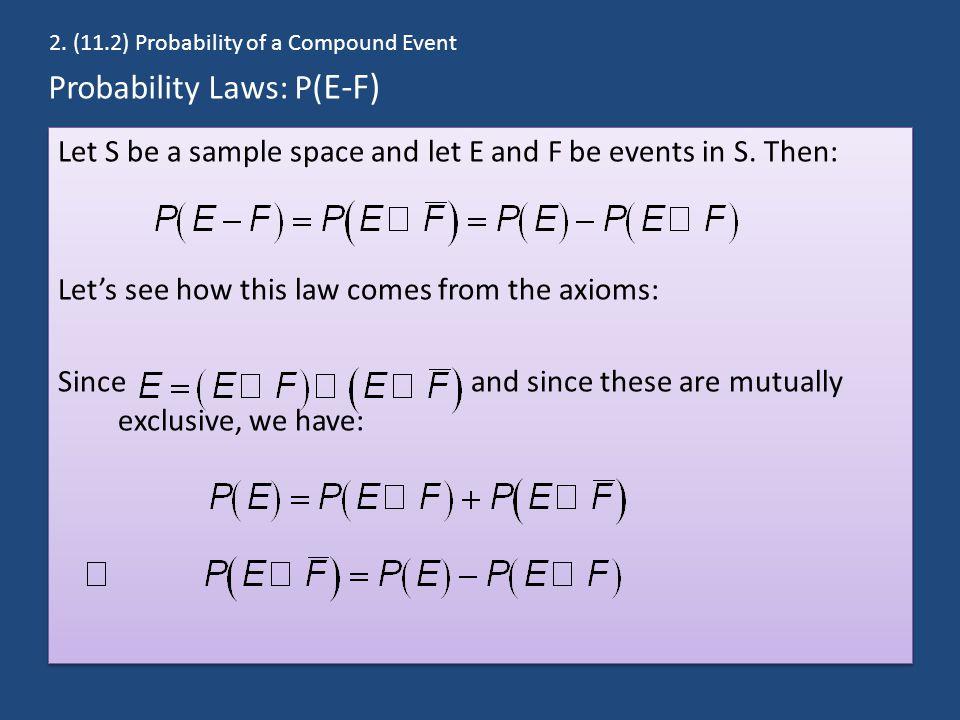 Probability Laws: P(E-F)