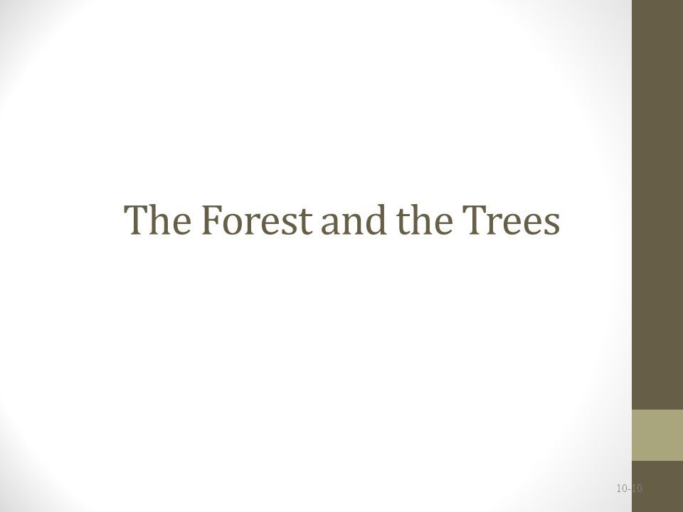 The Forest and the Trees