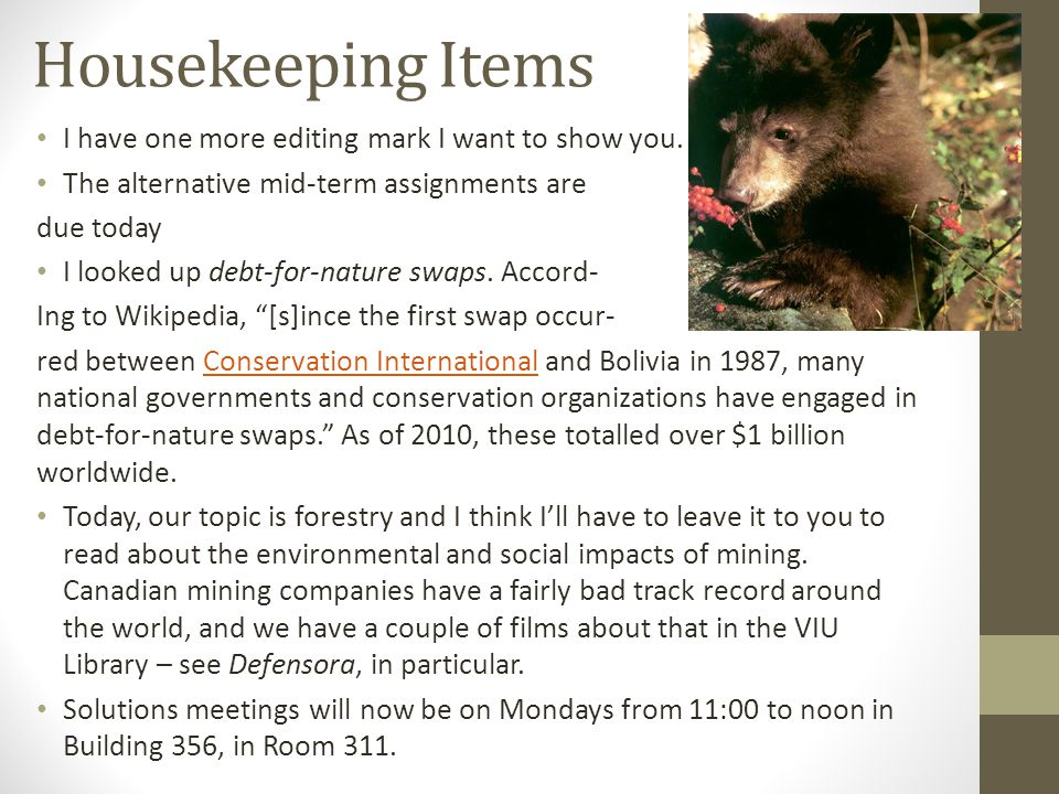 Housekeeping Items I have one more editing mark I want to show you.