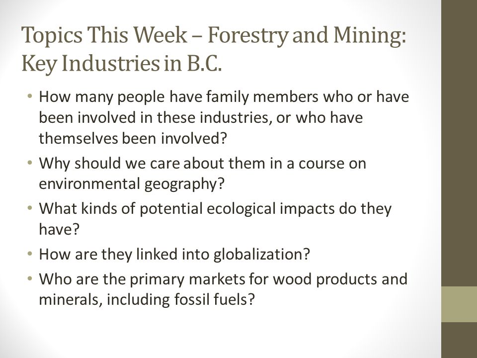 Topics This Week – Forestry and Mining: Key Industries in B.C.