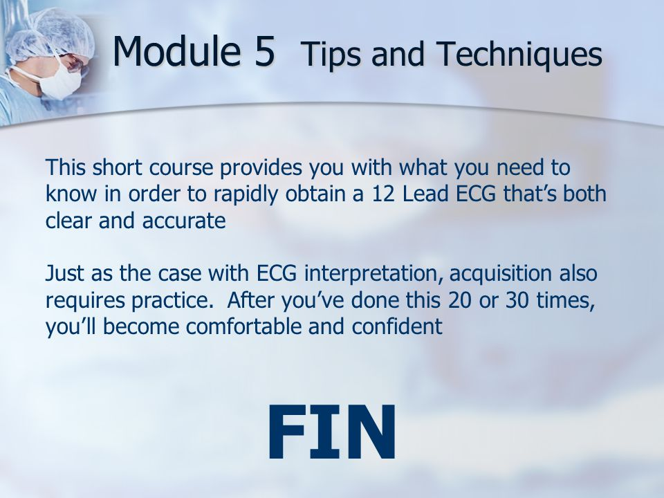 Module 5 Tips and Techniques