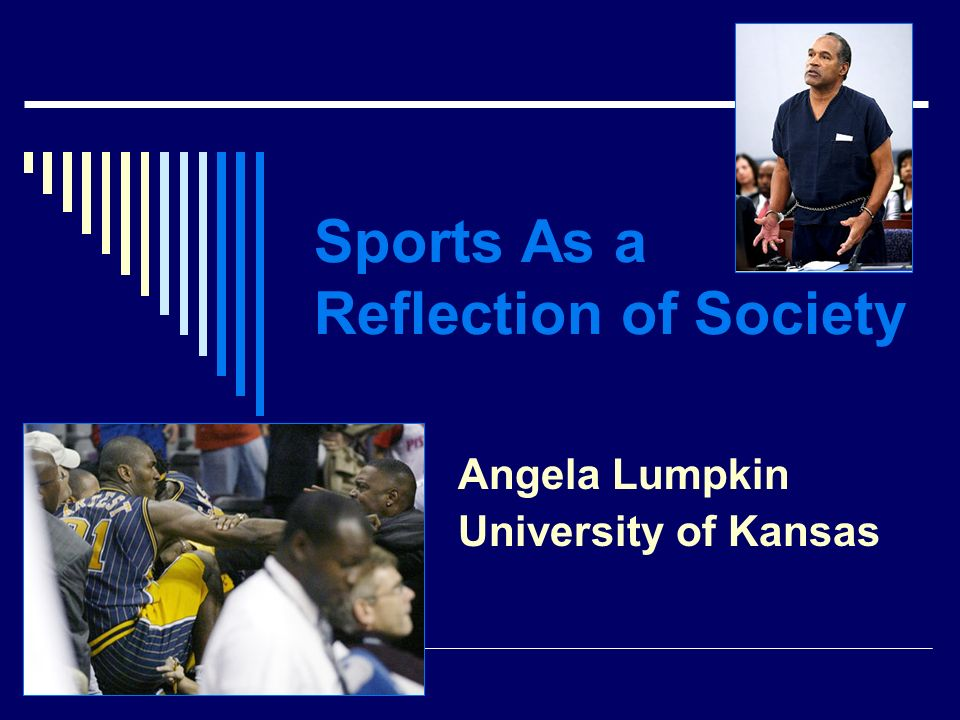 Sports As a Reflection of Society
