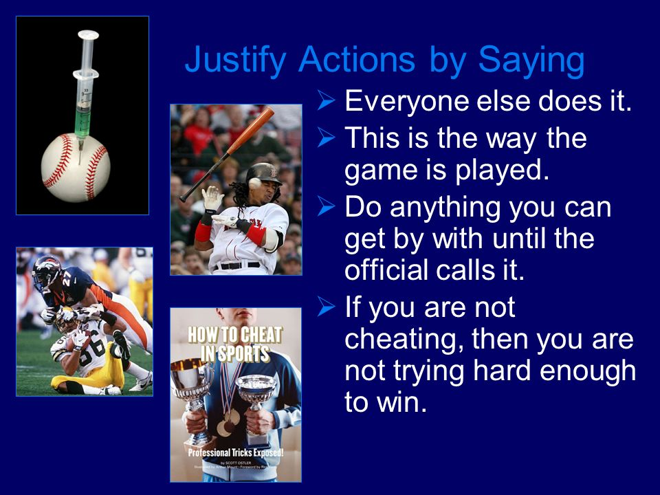 Justify Actions by Saying