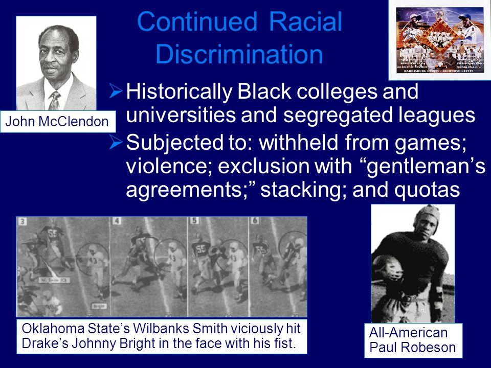 Continued Racial Discrimination
