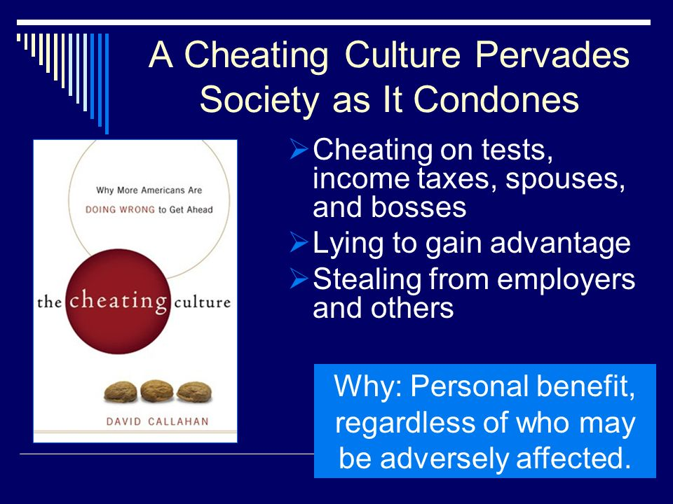 A Cheating Culture Pervades Society as It Condones