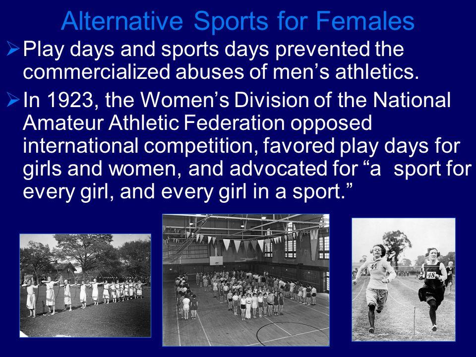 Alternative Sports for Females