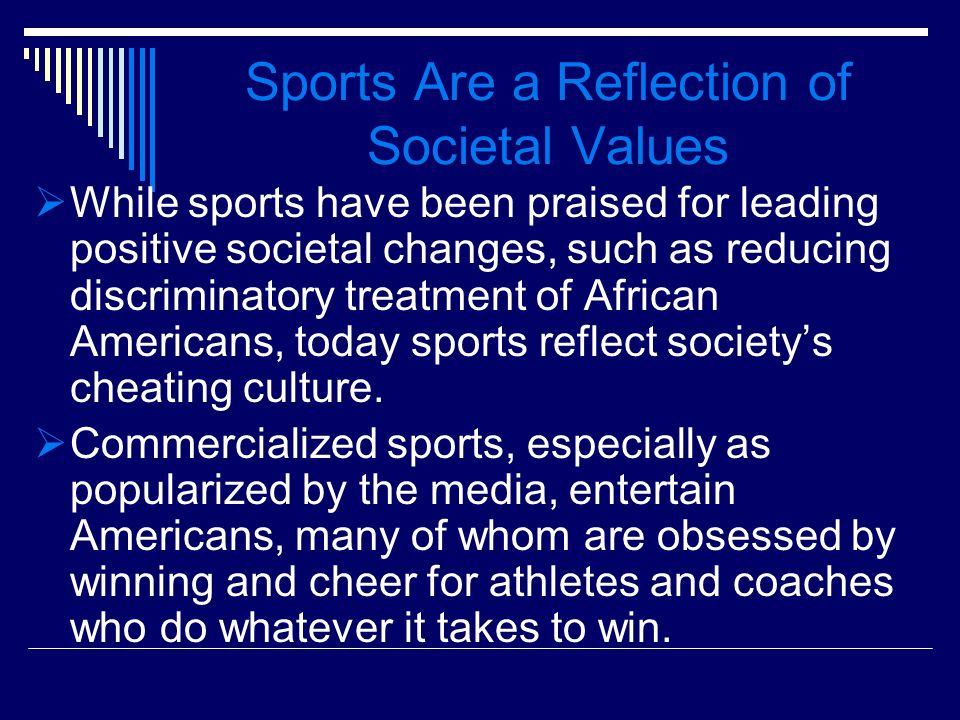 Sports Are a Reflection of Societal Values