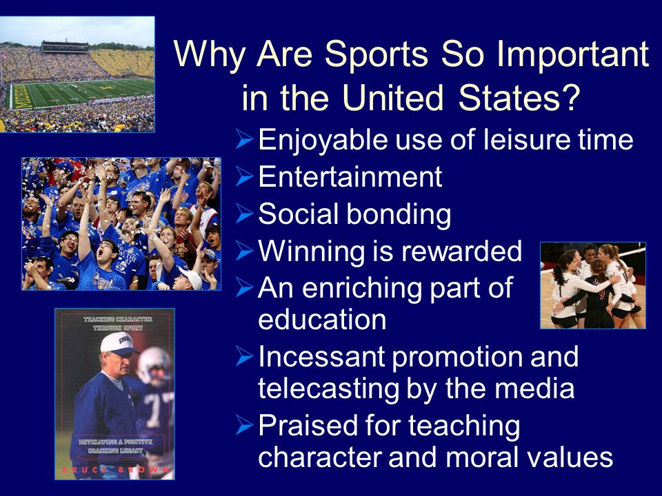 Why Are Sports So Important in the United States