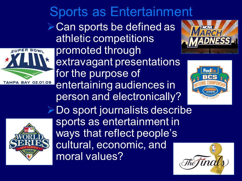 Sports as Entertainment
