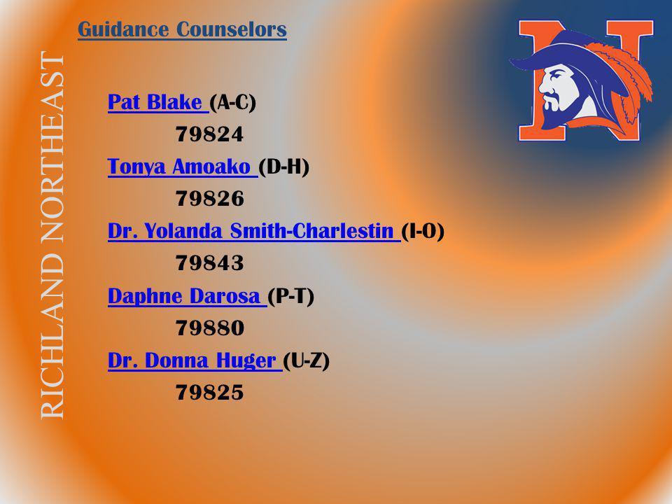 Guidance Counselors Pat Blake (A-C) 79824. Tonya Amoako (D-H) 79826. Dr. Yolanda Smith-Charlestin (I-O)