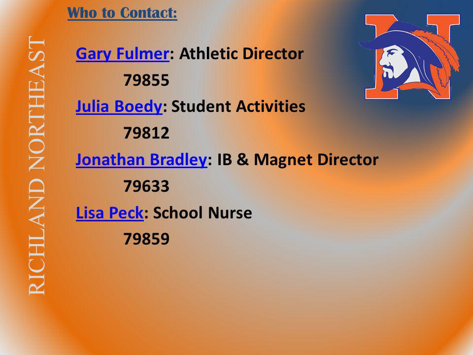 Gary Fulmer: Athletic Director 79855 Julia Boedy: Student Activities