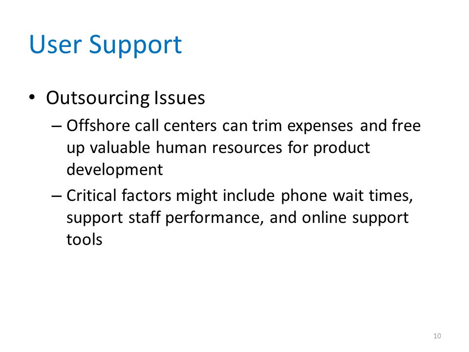 User Support Outsourcing Issues