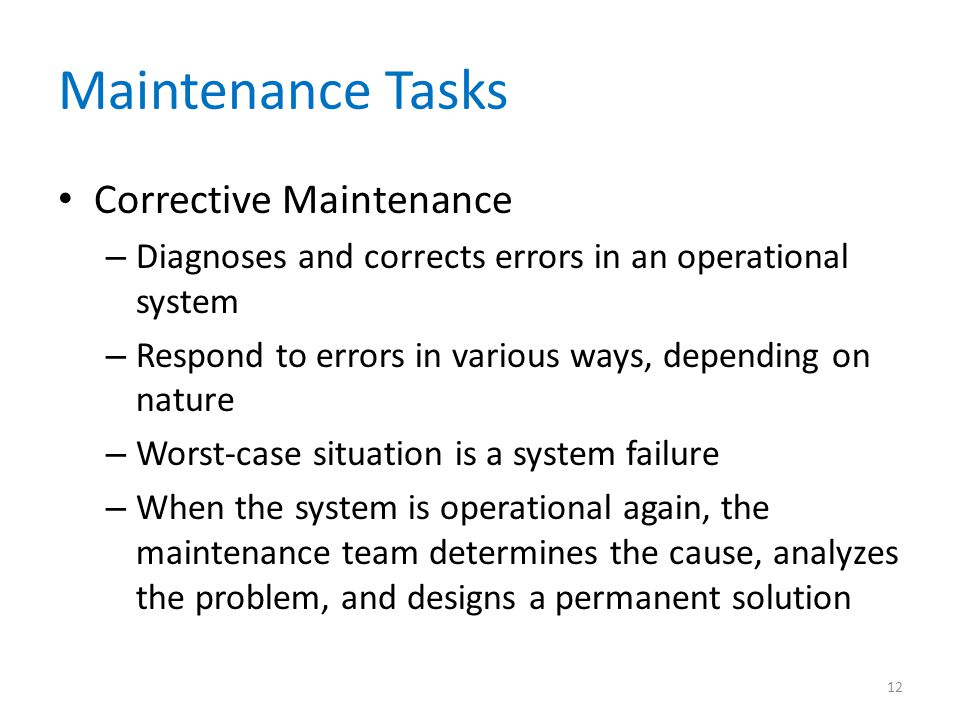 Maintenance Tasks Corrective Maintenance