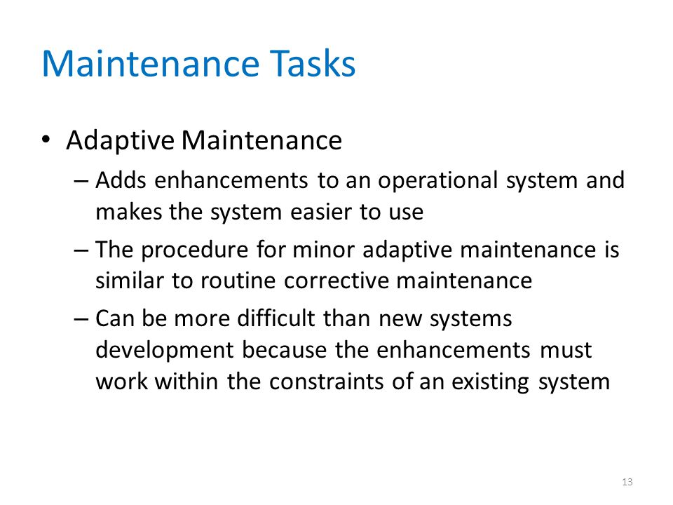 Maintenance Tasks Adaptive Maintenance