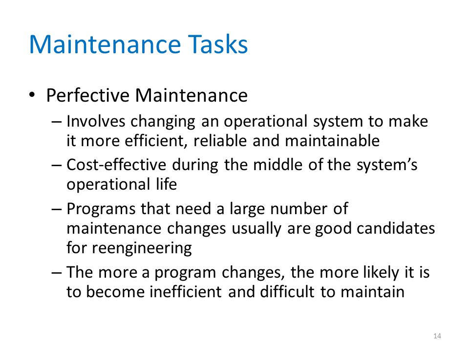 Maintenance Tasks Perfective Maintenance