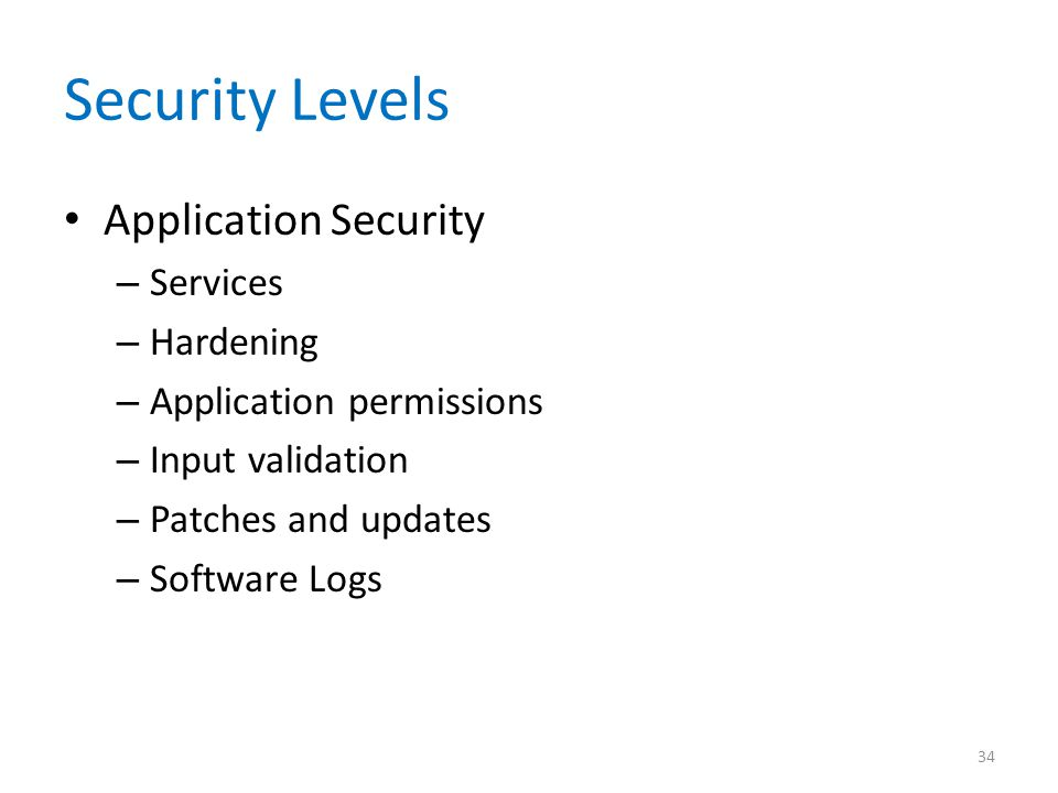 Security Levels Application Security Services Hardening
