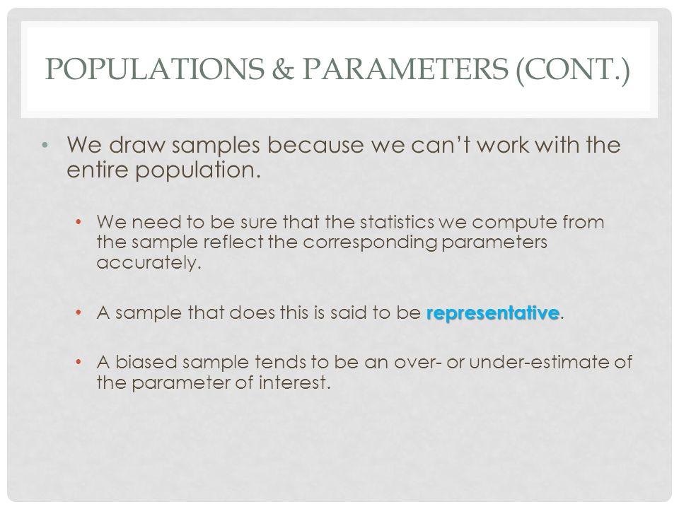 Populations & Parameters (cont.)