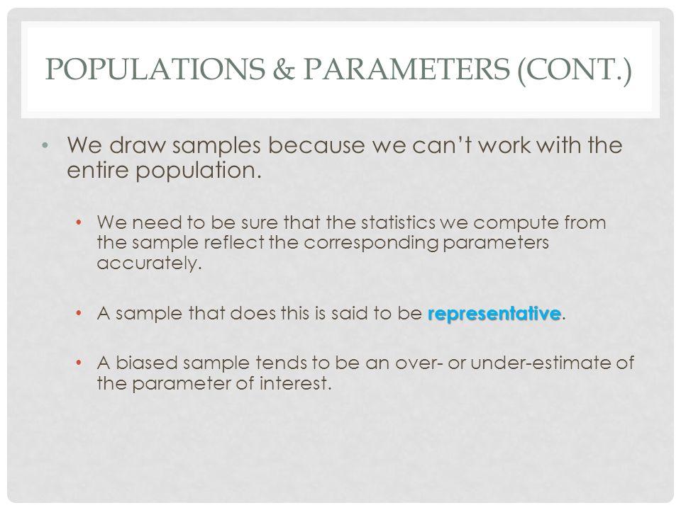 Populations & Parameters (cont.)