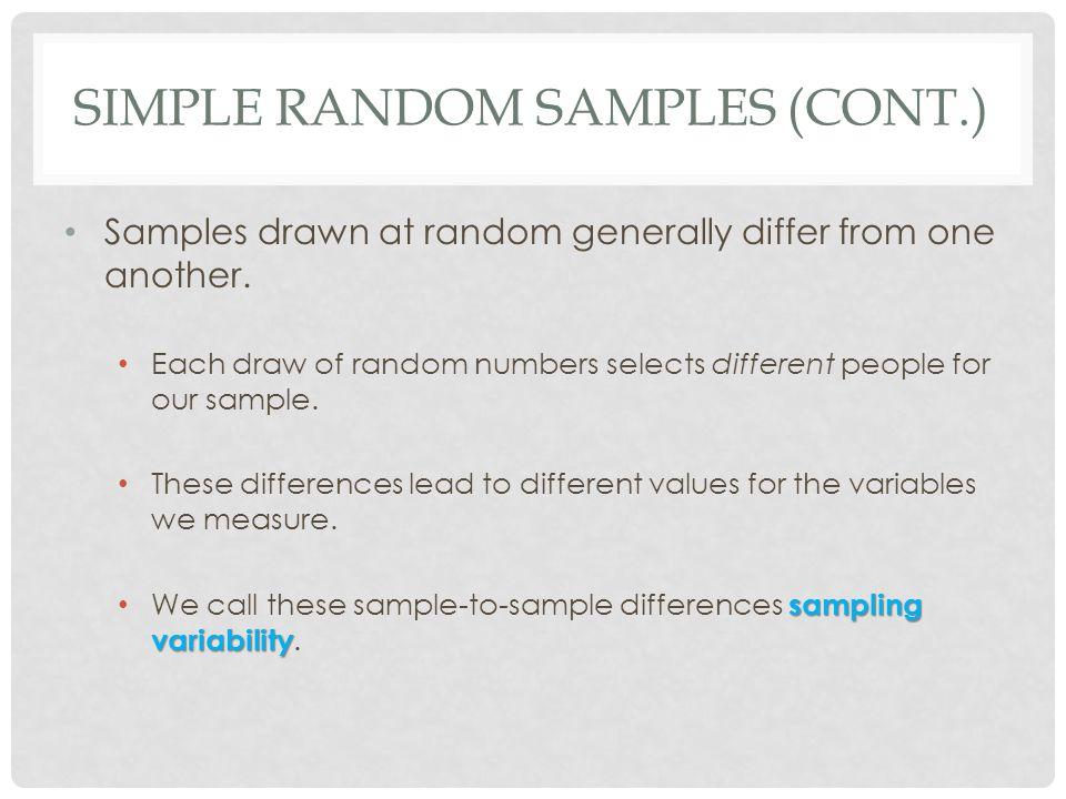 Simple Random Samples (cont.)