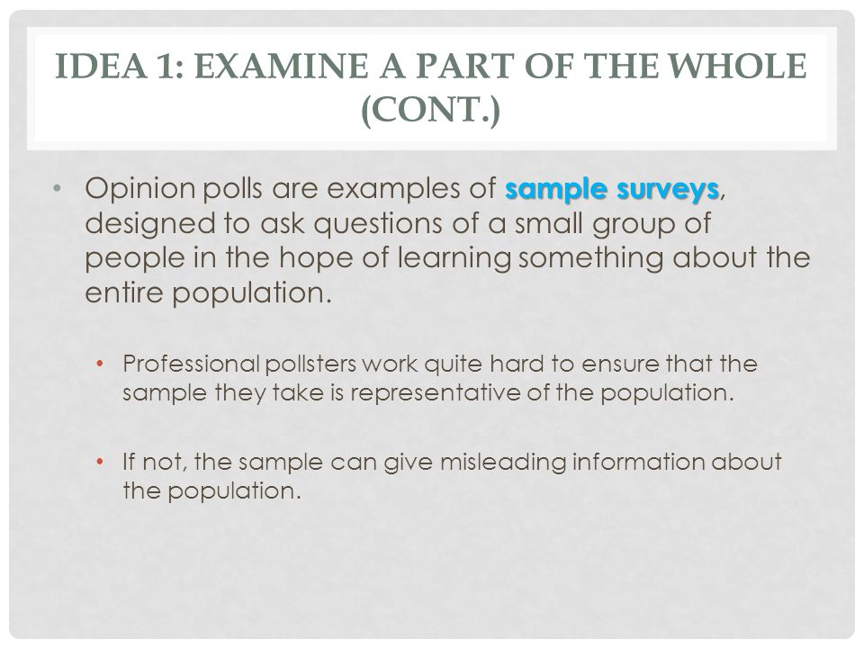 Idea 1: Examine a Part of the Whole (cont.)