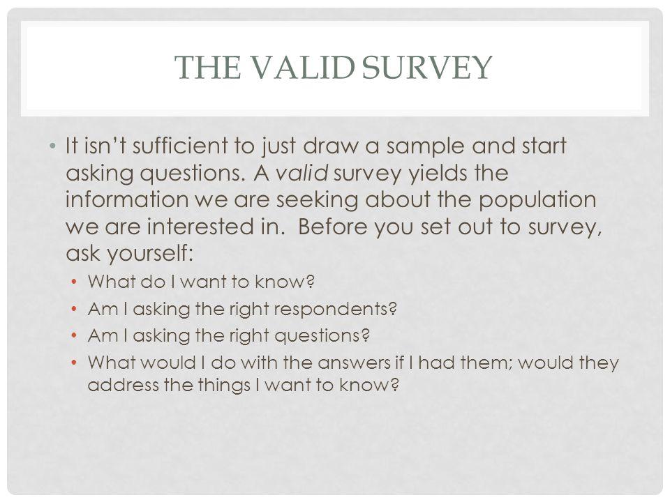 The valid survey