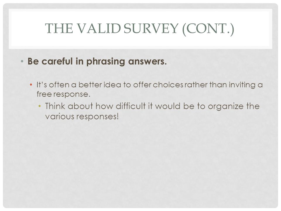 The valid survey (cont.)