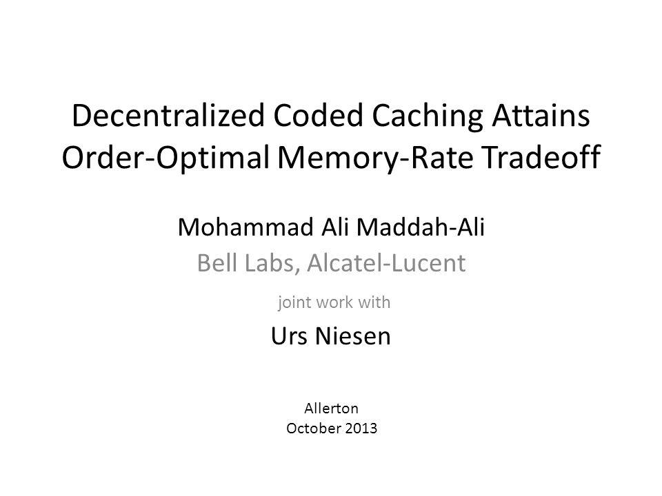 Decentralized Coded Caching Attains Order-Optimal Memory-Rate Tradeoff