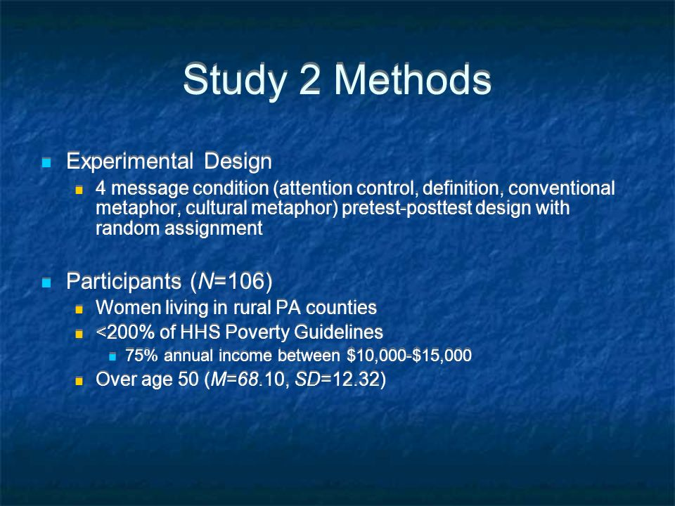 Study 2 Methods Experimental Design Participants (N=106)