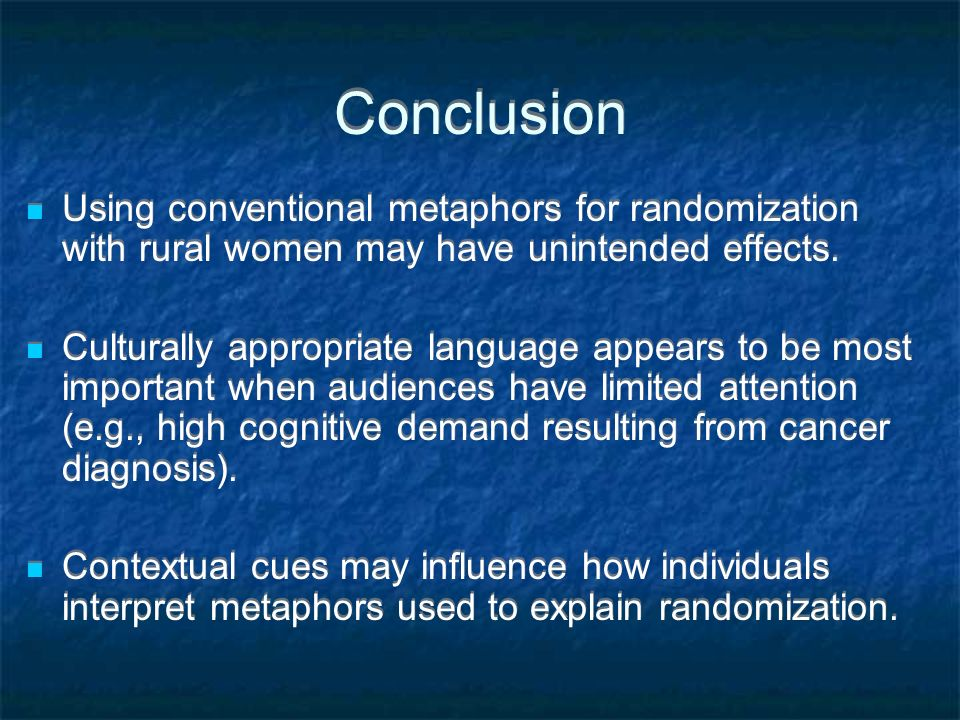 Conclusion Using conventional metaphors for randomization with rural women may have unintended effects.