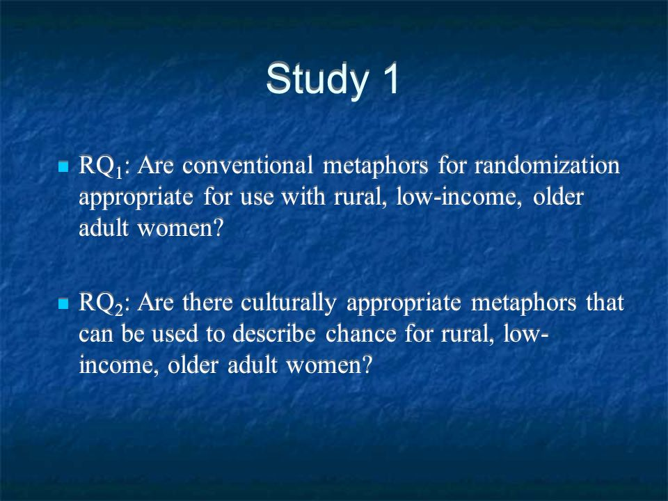 Study 1 RQ1: Are conventional metaphors for randomization appropriate for use with rural, low-income, older adult women