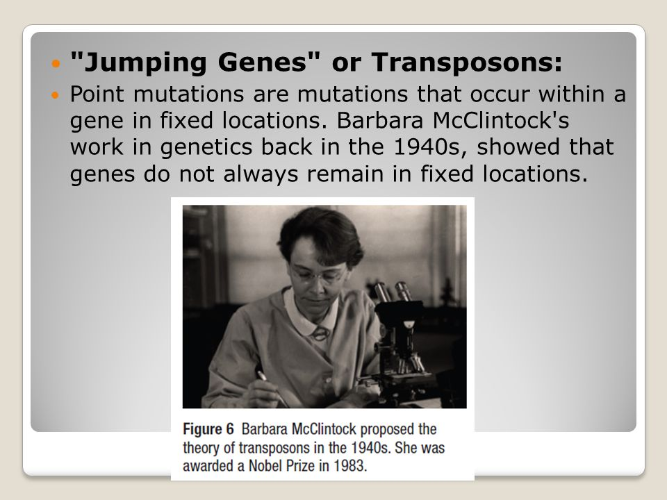 Jumping Genes or Transposons: