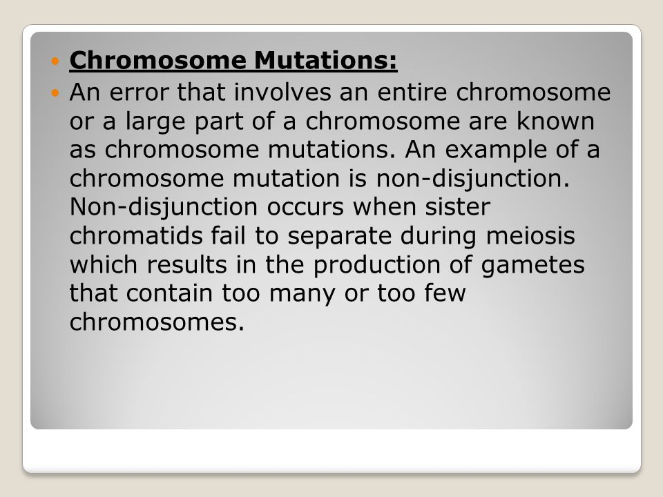 Chromosome Mutations:
