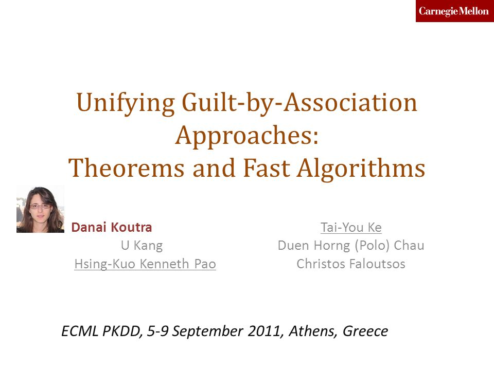 Unifying Guilt-by-Association Approaches: Theorems and Fast Algorithms