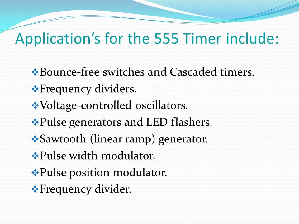 Application's for the 555 Timer include: