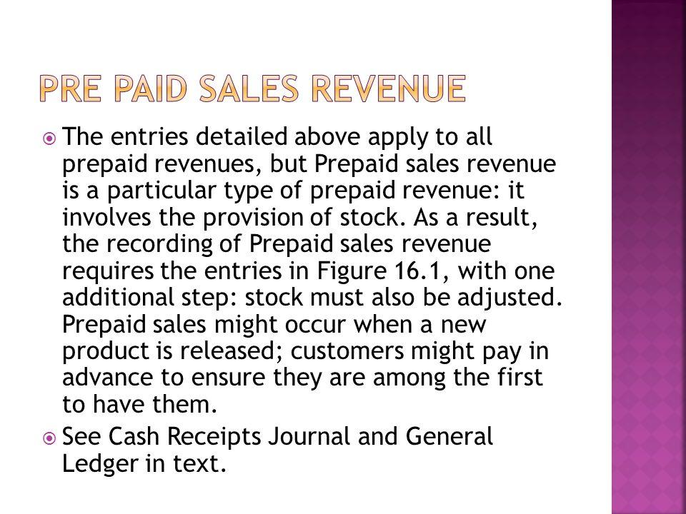 Pre paid sales revenue