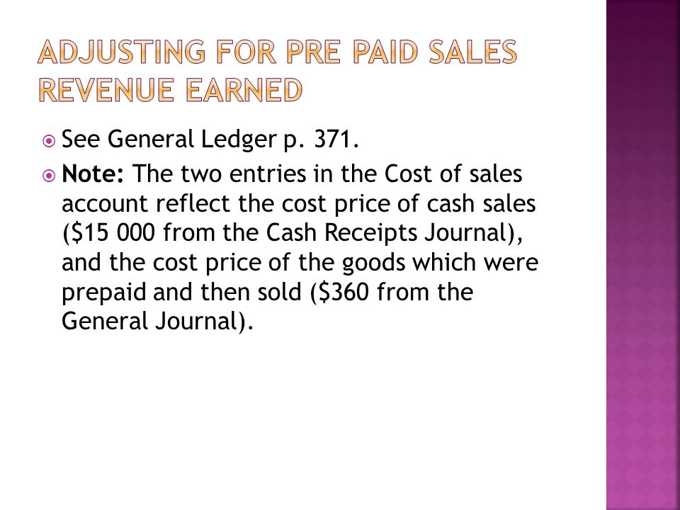 Adjusting for pre paid sales revenue earned