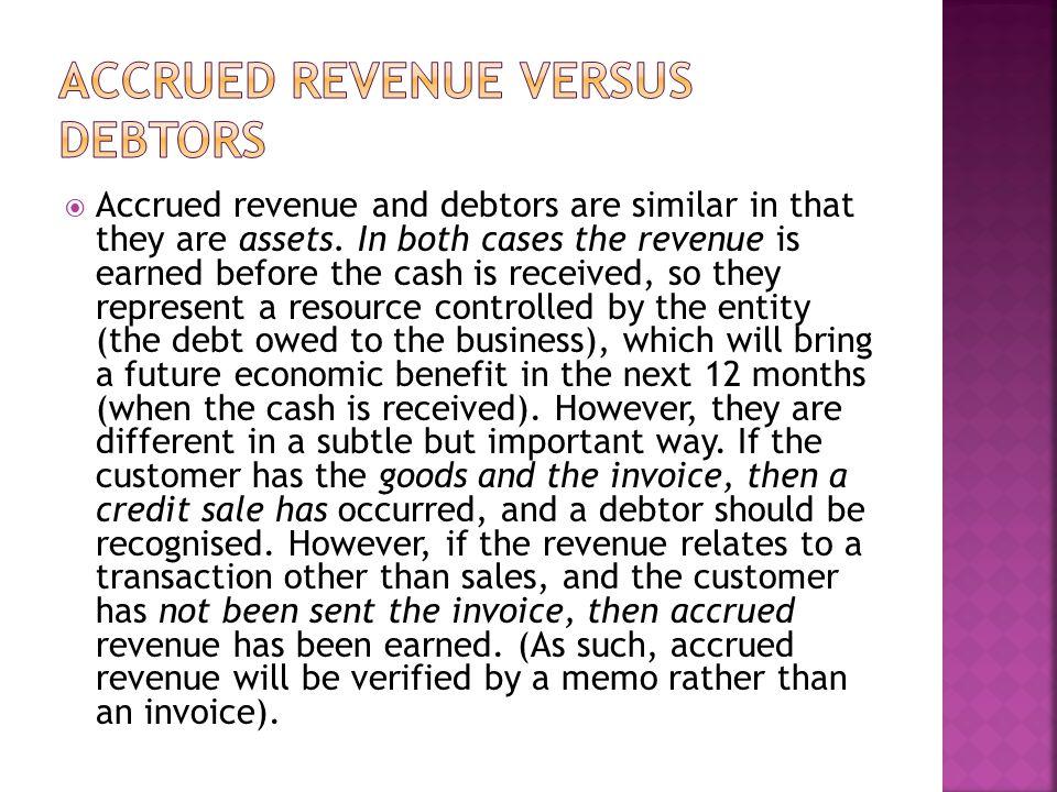 Accrued revenue versus Debtors