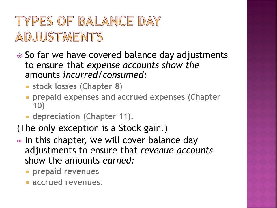 Types of balance day adjustments