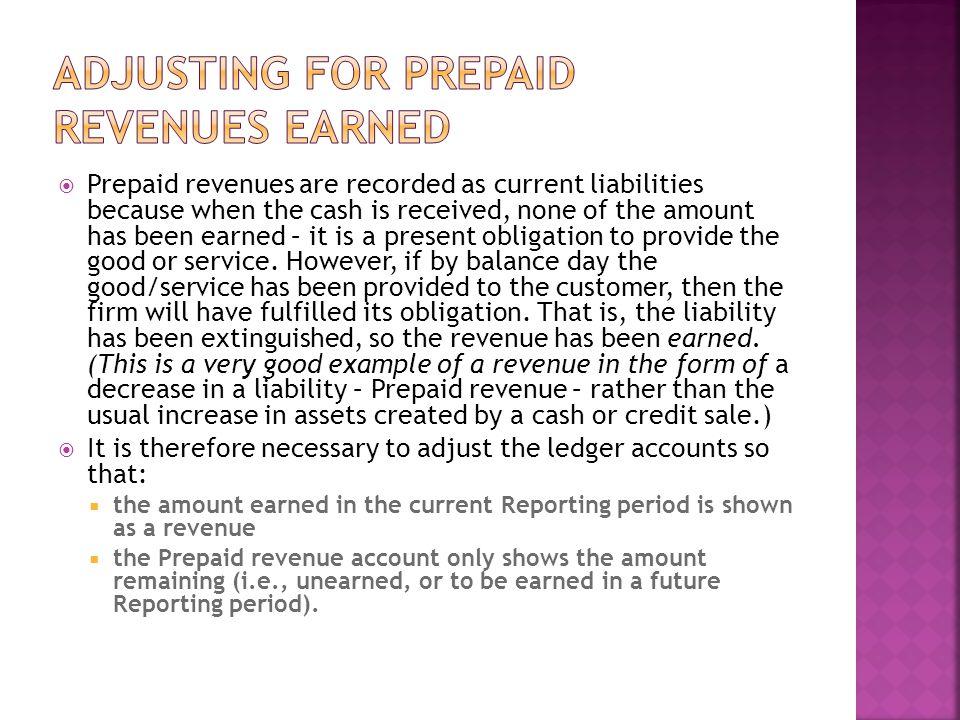 Adjusting for prepaid revenues earned